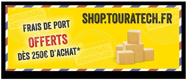 Touratech France Equipement et Accessoires moto aventure Frais de port offerts à partir de 250€ d'achat sur shop.touratech.fr !