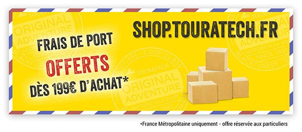 Touratech France Equipement et Accessoires moto aventure Frais de port offerts à partir de 199€ d'achat sur shop.touratech.fr !